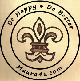Maura4u Be Happy. Do Better